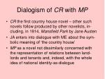 dialogism of cr with mp