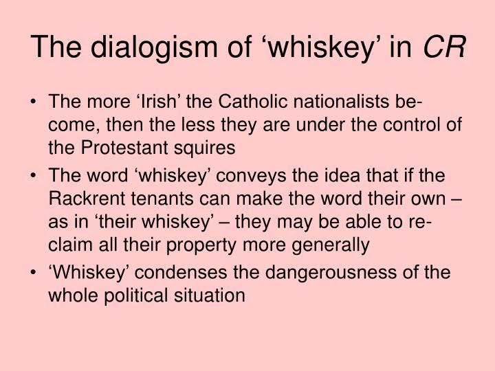 The dialogism of 'whiskey' in
