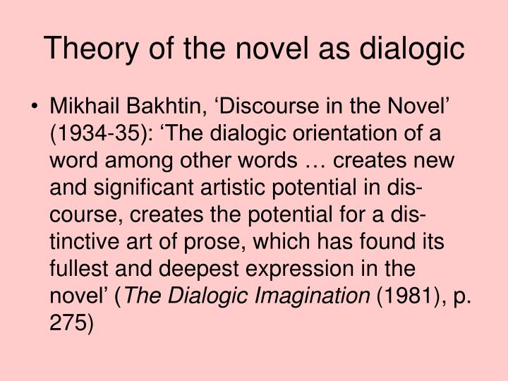 Theory of the novel as dialogic