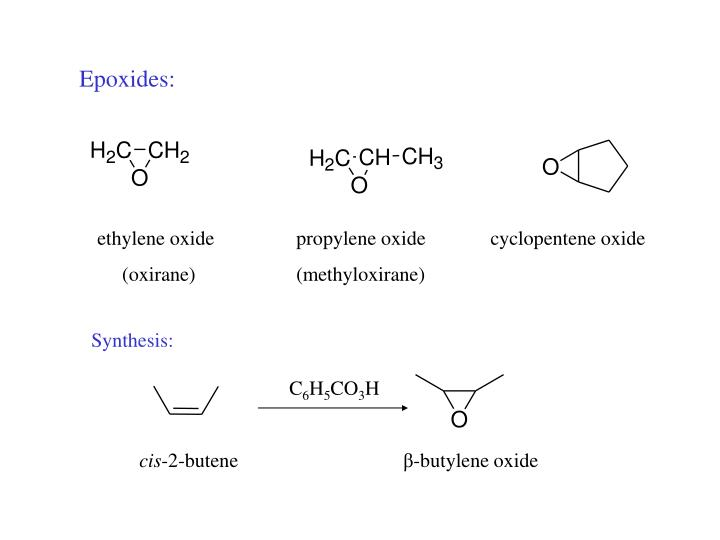 Epoxides: