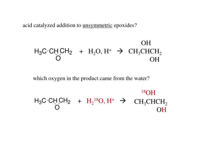 acid catalyzed addition to