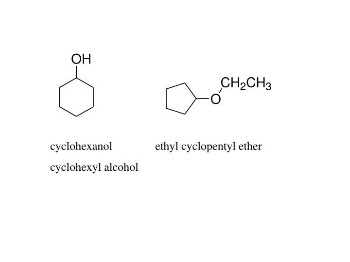 cyclohexanolethyl cyclopentyl ether