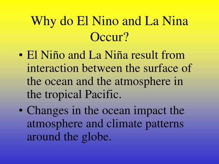 Why do El Nino and La Nina Occur?