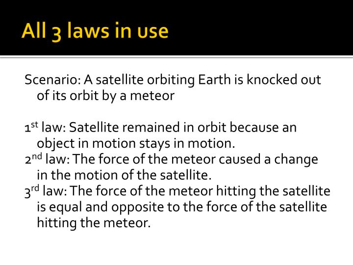 All 3 laws in use