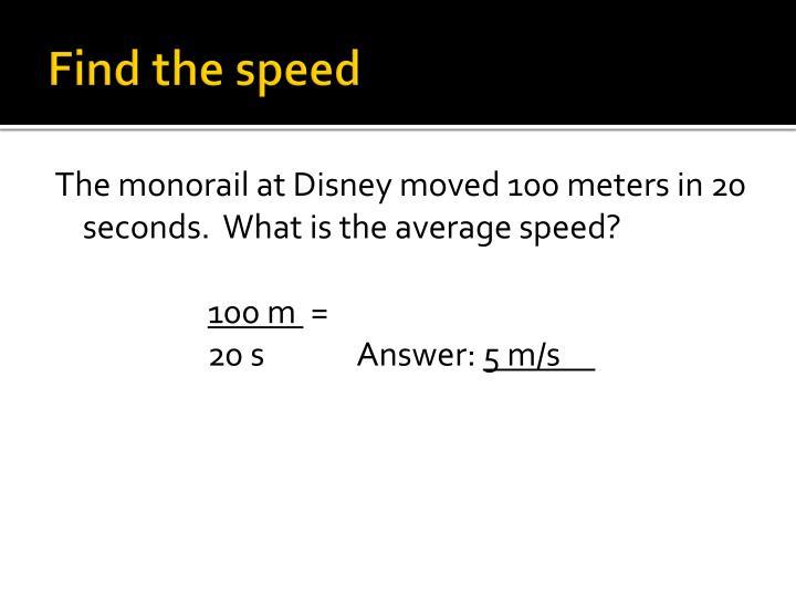 Find the speed