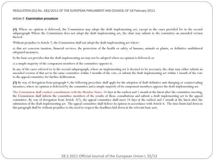 REGULATION (EU) No. 182/2011 OF THE EUROPEAN PARLIAMENT AND COUNCIL OF 16 February 2011