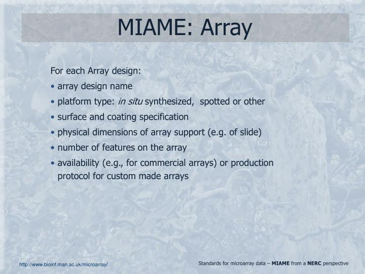 MIAME: Array