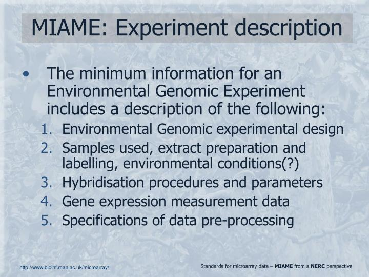 MIAME: Experiment description