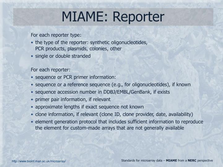 MIAME: Reporter