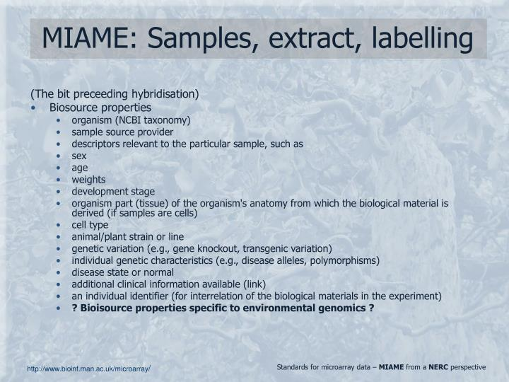 MIAME: Samples, extract, labelling