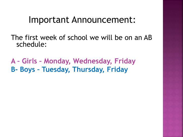 Important Announcement: