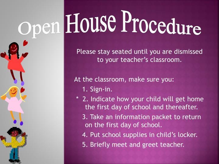 Open House Procedure