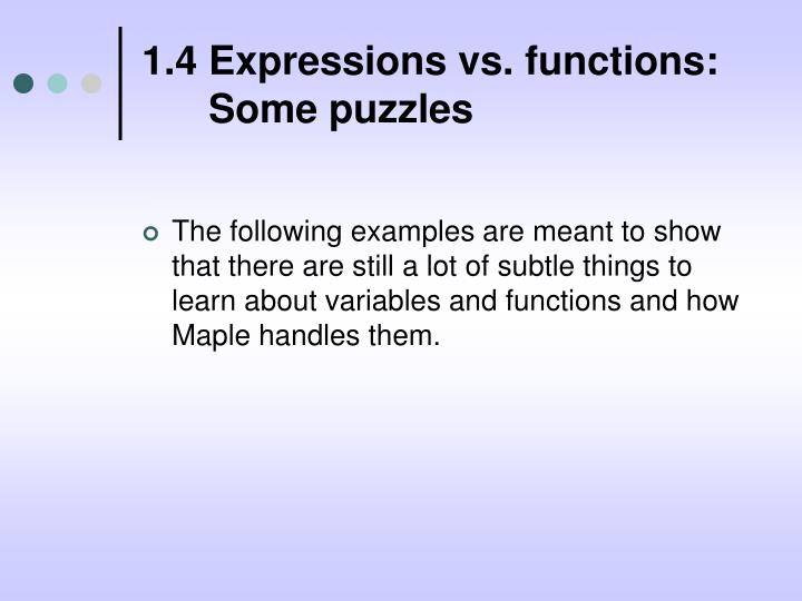1.4 Expressions vs. functions: