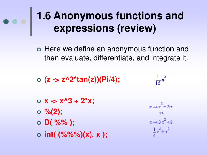 1.6 Anonymous functions and