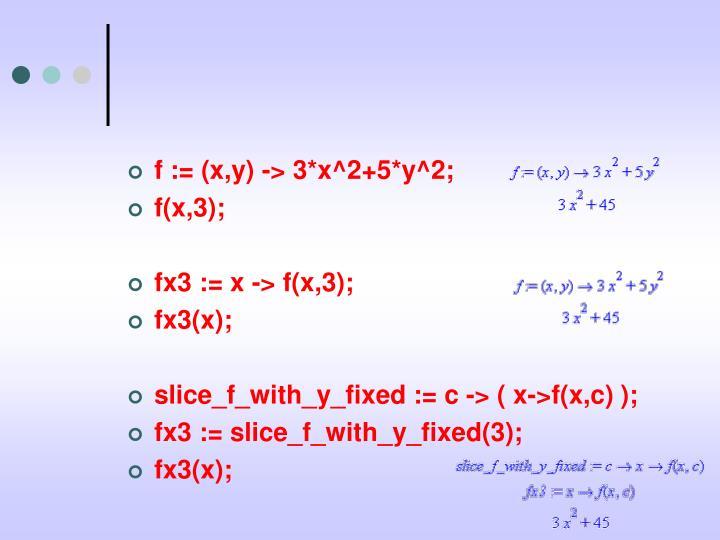 f := (x,y) -> 3*x^2+5*y^2;
