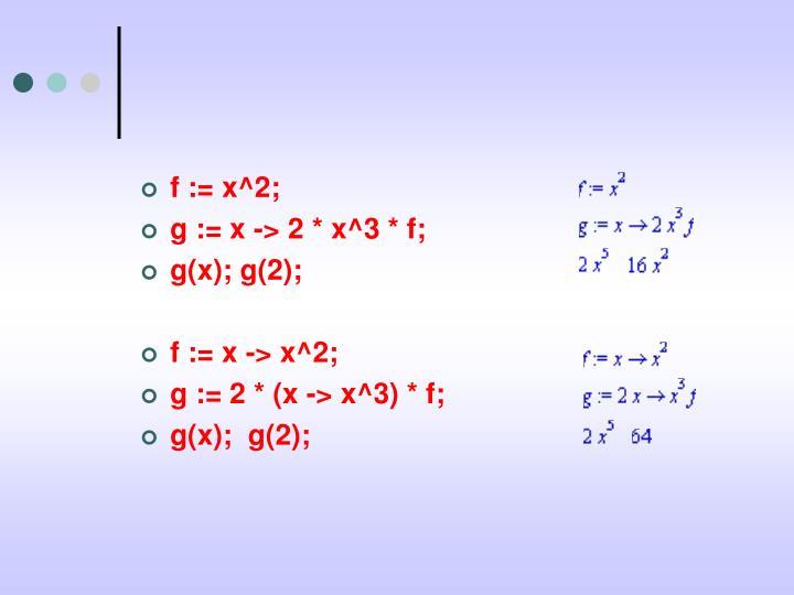f := x^2;