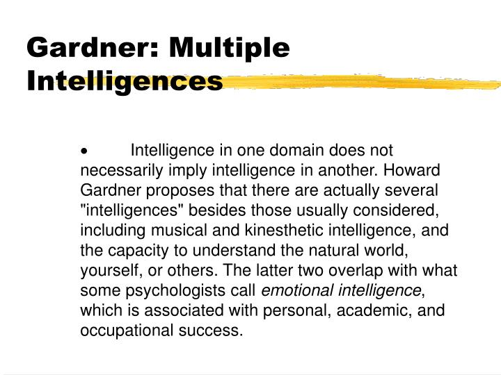 Gardner: Multiple Intelligences