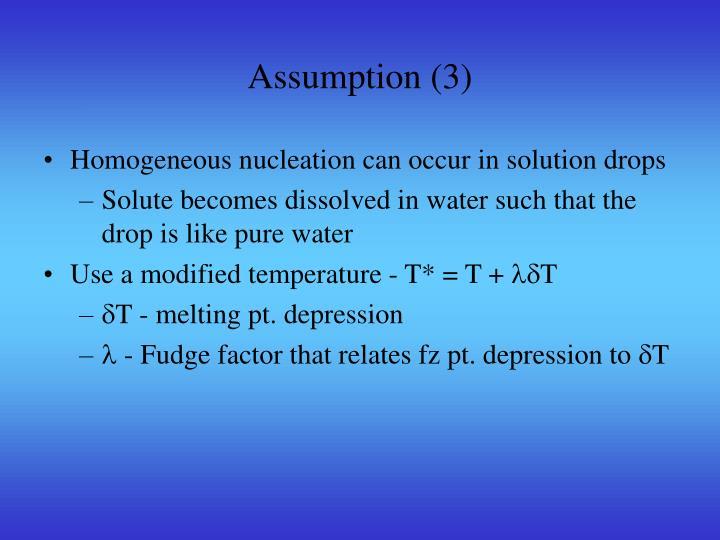 Assumption (3)