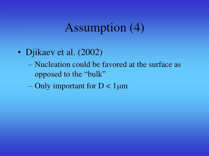 Assumption (4)