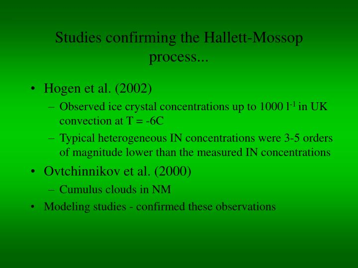 Studies confirming the Hallett-Mossop process...