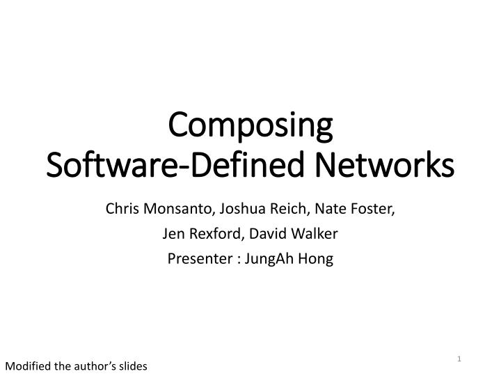 Composing software defined networks