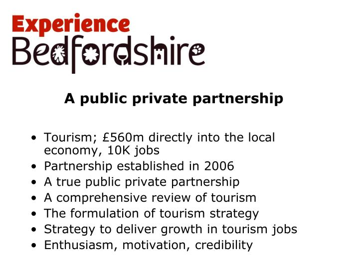 A public private partnership