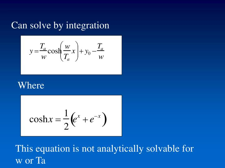 Can solve by integration