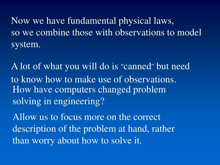 Now we have fundamental physical laws,