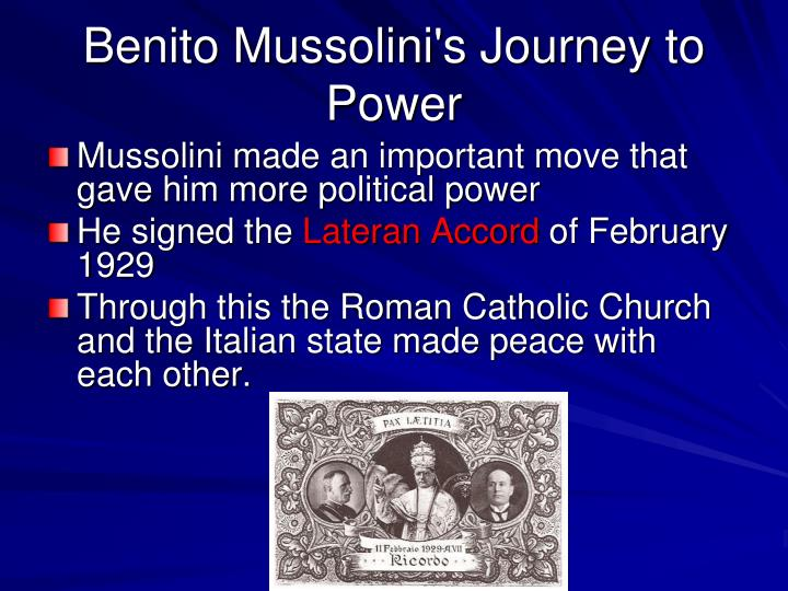 Benito Mussolini's Journey to Power