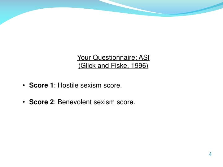 Your Questionnaire: ASI