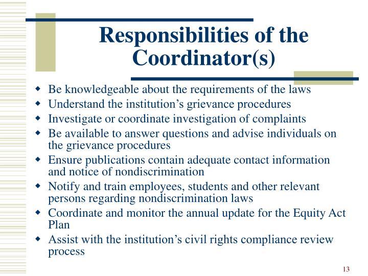 Responsibilities of the Coordinator(s)