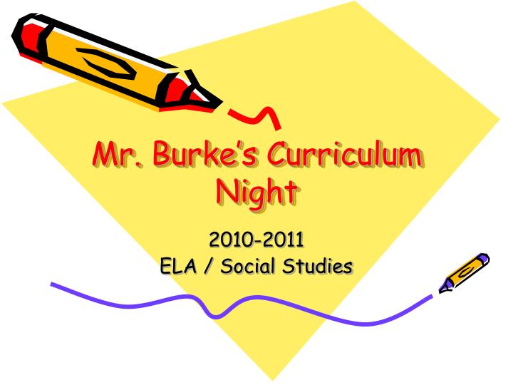 Mr burke s curriculum night