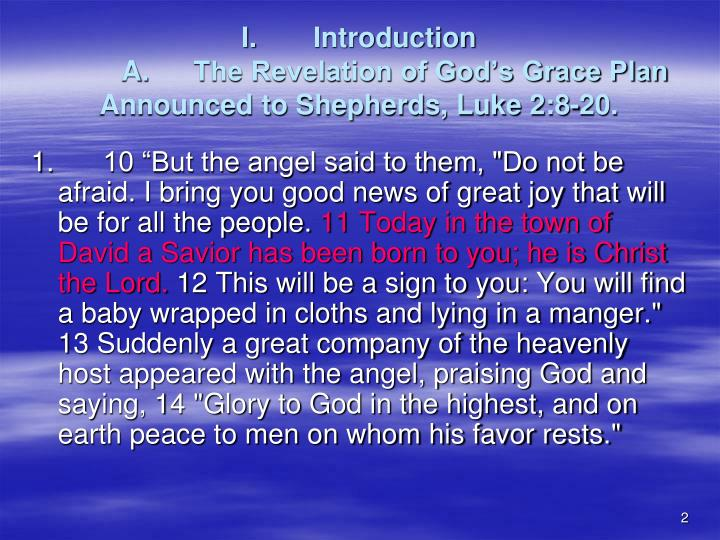 I introduction a the revelation of god s grace plan announced to shepherds luke 2 8 20