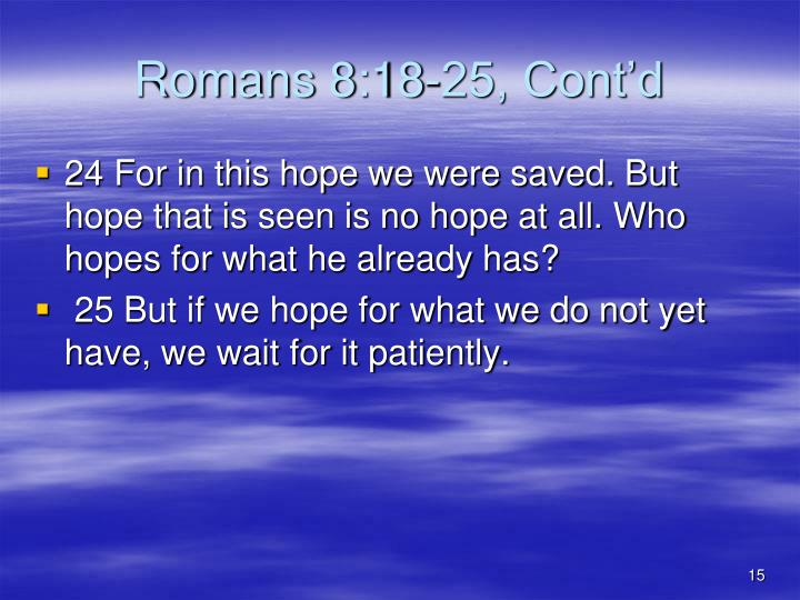 Romans 8:18-25, Cont'd