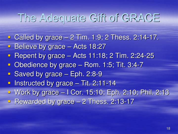 The Adequate Gift of GRACE