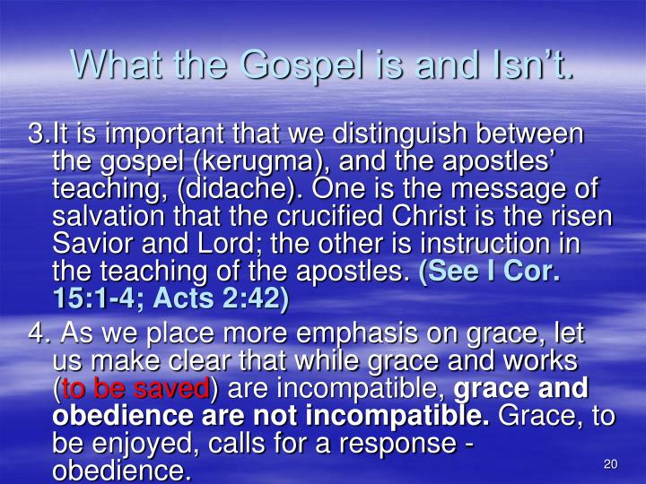 What the Gospel is and Isn't.