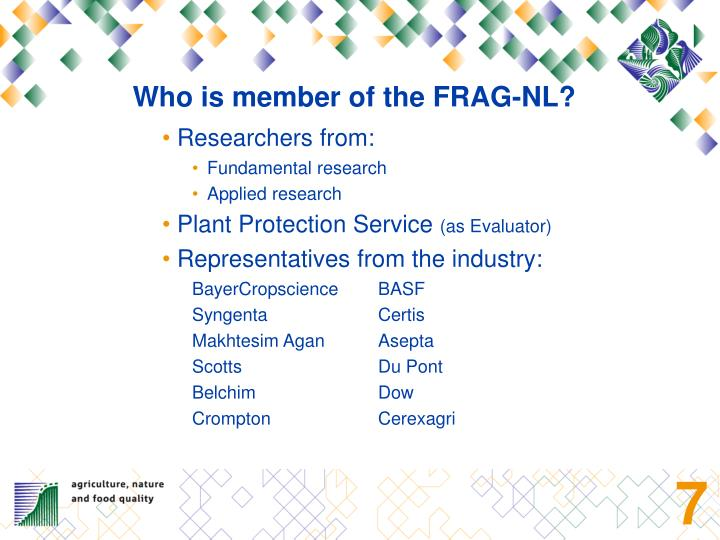 Who is member of the FRAG-NL?