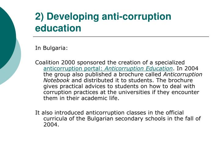2) Developing anti-corruption education