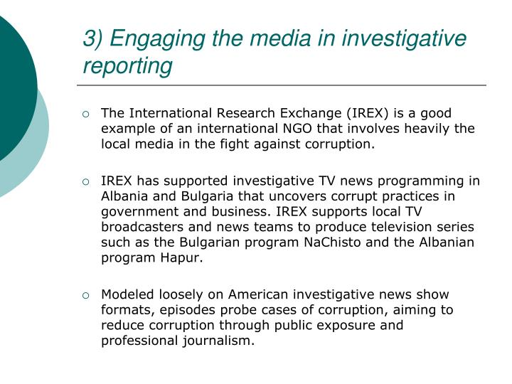 3) Engaging the media in investigative reporting