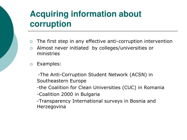 Acquiring information about corruption