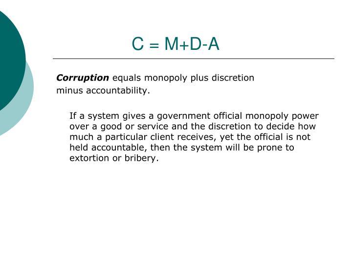 C = M+D-A
