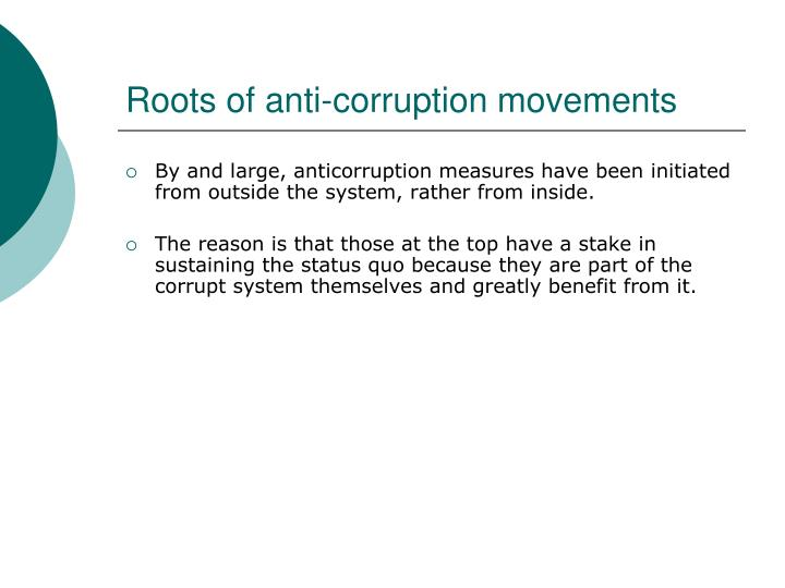 Roots of anti-corruption movements
