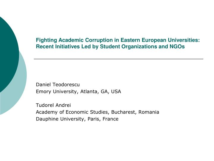 Fighting Academic Corruption in Eastern European Universities: Recent Initiatives Led by Student Org...