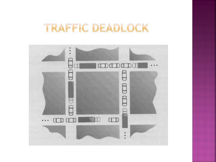 Traffic DEADLOCK