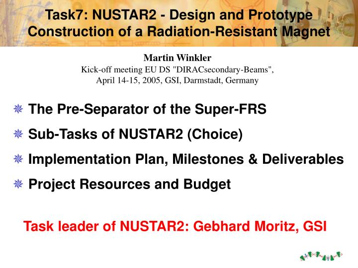 Task7 nustar2 design and prototype construction of a radiation resistant magnet