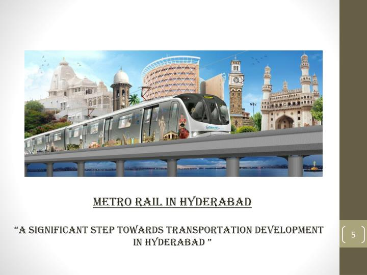 Metro Rail in Hyderabad