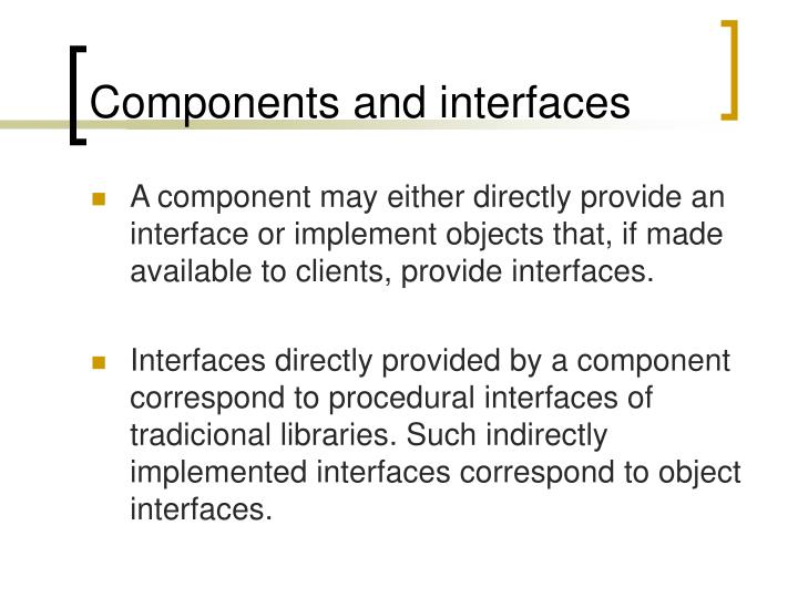 Components and interfaces