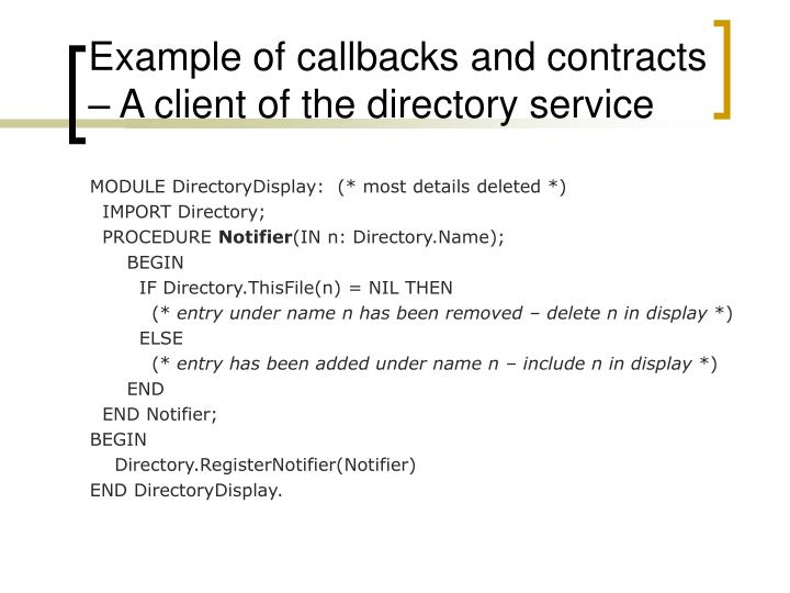 Example of callbacks and contracts – A client of the directory service