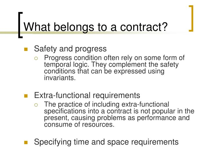 What belongs to a contract?
