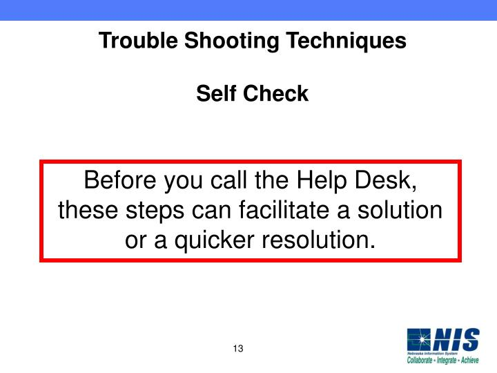 Trouble Shooting Techniques